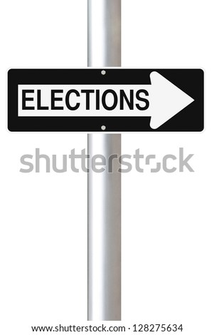 Modified one way road sign on elections