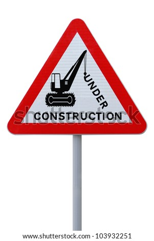 Modified road sign indicating an on-going repair or construction (on white with clipping path)