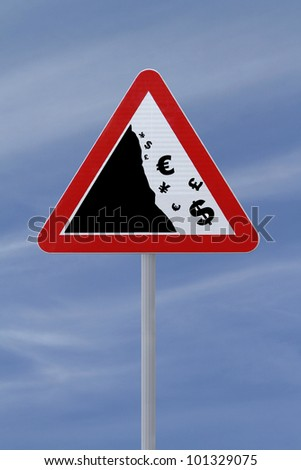Modified road sign showing the fall of major currencies