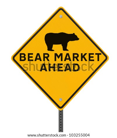 Modified road sign warning of a �bearish� market ahead. Isolated on white with clipping path.