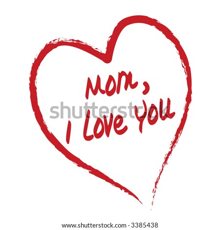 cute quotes for moms. cute i love you mom quotes.