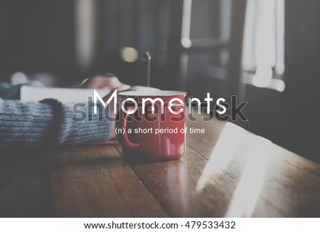 Moments Period of Time Life Memories Concept #479533432