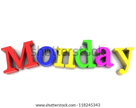 Monday, day of the week multicolored over white Background