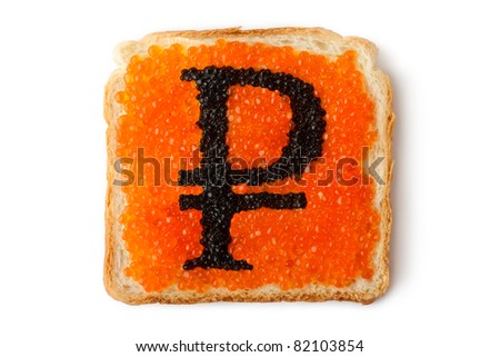 Monetary Russian Rouble sandwich with caviar. Isolated on white.
