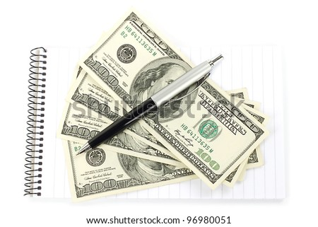 Money and pen with notepad on white background