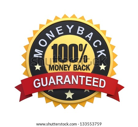 Money Back Guaranteed Label with Gold Badge Sign