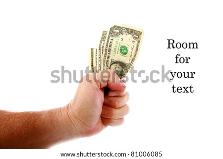 money, cash, fist full of dollars, rebate, - an unidentifiable person holds a hand full of cash in his hand. Isolated on white with room for your text. the perfect image for all your cash photo needs. - stock photo