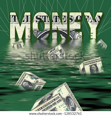 MONEY - CONCEPT - Dollar value drowning