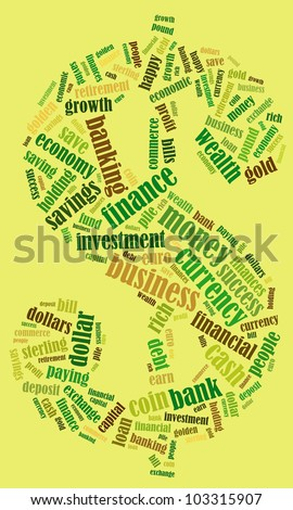 Money Related Keyword Cloud Word Composed In The Shape Of Dollar