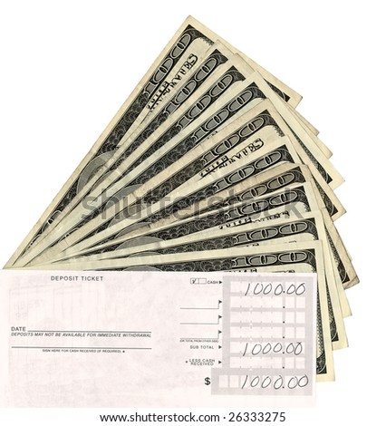 money with bank deposit slip with ten one hundred dollar bills on isolated white. High resolution.