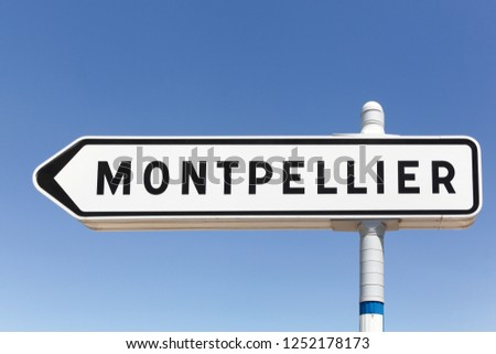 Montpellier city direction and roadsign in France