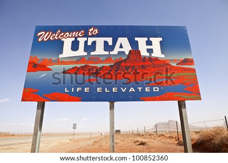 MONUMENT VALLEY - MARCH 24: Governor's office reports 20.2 million tourists visited Utah during 2010. Large welcome sign greets travels on March 24, 2012, in Monument Valley, Utah.