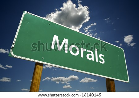 Morals Road Sign with Dramatic Clouds and Sky.