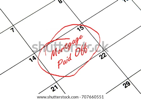 Mortgage Paid Off Circled on A Calendar in Red
