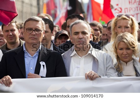 MOSCOW - MAY 6: Russian opposition leaders Garry Kasparov and Mikhail Kasyanov at march of millions protest through Moscow on May 6,2012 in Moscow. March of millions protest election of Vladimir Putin