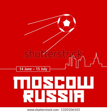 Moscow, Russia Red Poster. Soccer Ball in the Form of a Sputnik Satellite. Big City Skyline. Illustration.