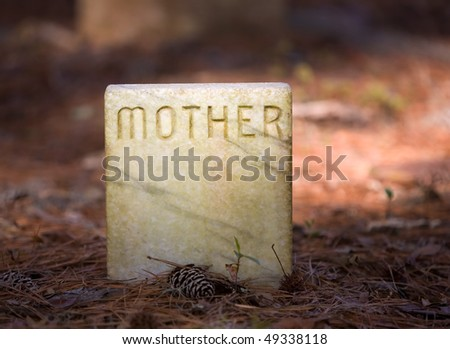 Mother tombstone or grave site marker in a cemetery