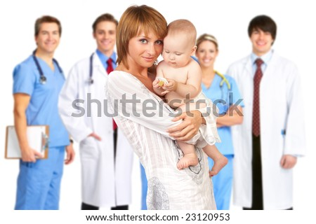 mother with baby, medical doctors, nurses. Over white background