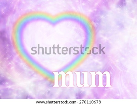 Mothering Sunday Rainbow Heart Frame - Pink colored swirls and soft sparkling background with a rainbow striped hollow heart on the left and a white mum below with plenty of copy space