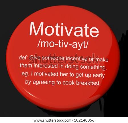 define motivate