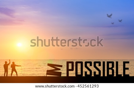 Motivation concept : Silhouette two business man success from attempt to elimination, improvement, change opportunity from impossible to possible text on beautiful sunset.