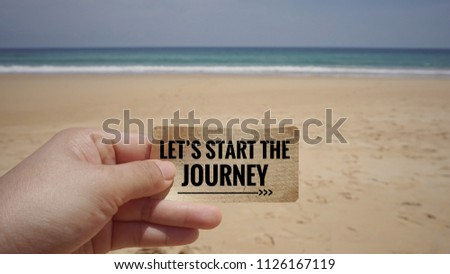 Motivational and inspirational quote - Let's start the journey on a piece of paper. With blurred vintage styled background. #1126167119