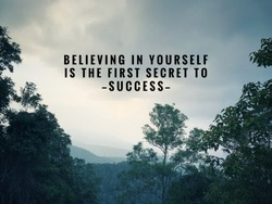 Motivational and inspirational quotes - Believing in yourself is the first secret to success. With vintage styled background.