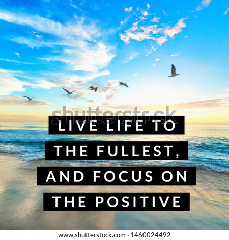 Motivational and inspirational quotes for life and success.
