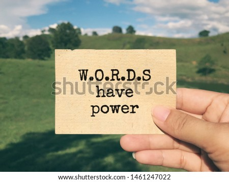 Motivational and inspirational wording - Words Have Power written on a paper. Blurred styled background. #1461247022