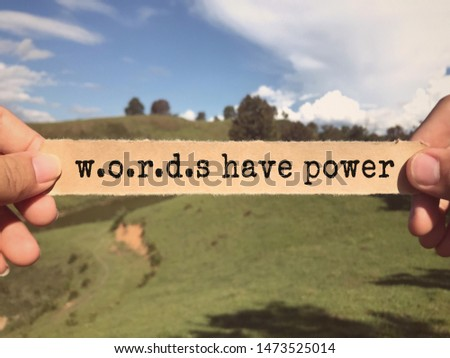 Motivational and inspirational wording - Words Have Power written on a paper. Blurred styled background.