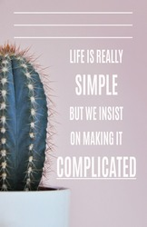 motivational inspirational positive life quote life is really simple but we insist on making it complicated with white background
