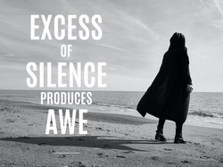 motivational inspirational positive life quotes excess of silence produces awe with the awe person background