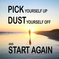 motivational inspirational positive quote about that pick yourself up dust yourself off and start again with sky man and sunset background