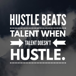 Motivational quote Hustel beats talent when talent doesn't hustle. Written on mountain background.