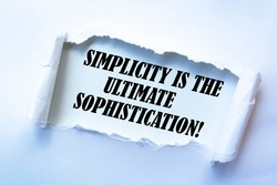 Motivational quote Simplicity is the Ultimate Sophistication