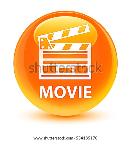 Movie (cinema clip icon) glassy orange round button