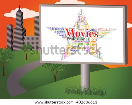 Movies Star Showing Motion Picture And Films
