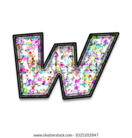 Multi Color Paint Splattered Letter Style Lowercase Or Small Letter