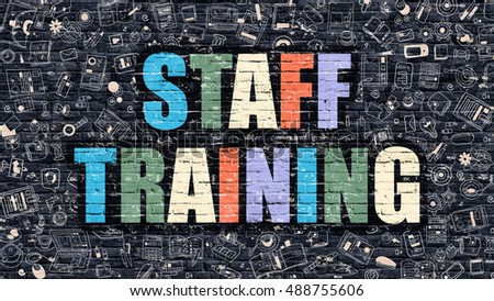 Multicolor Concept - Staff Training on Dark Brick Wall with Doodle Icons. Modern Illustration in Doodle Style. Staff Training Business Concept. Staff Training on Dark Wall.