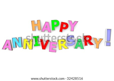 ... Happy Anniversary with chrome border on white background - stock photo