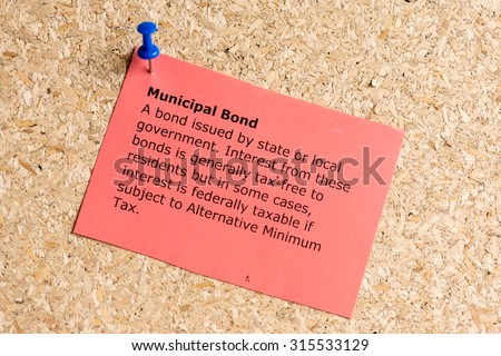 municipal bond word typed on a paper and pinned to a cork notice board