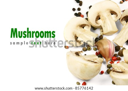 Mushrooms, garlic and spices. A place for your text.