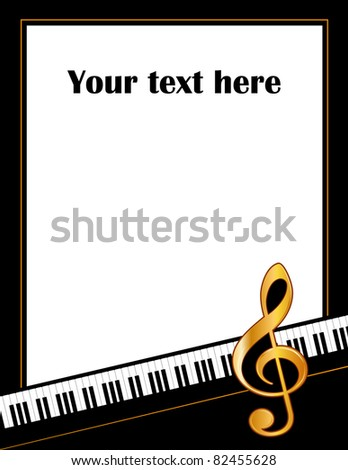 Music Poster. Piano keyboard, gold treble clef, white background. Copy space for concerts, performances, recitals, entertainment events, announcements, fliers.
