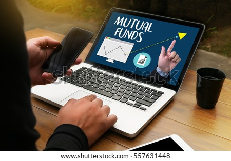 MUTUAL FUNDS Finance and Money concept  ,