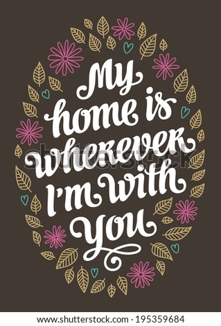 My home romantic vintage lettering poster