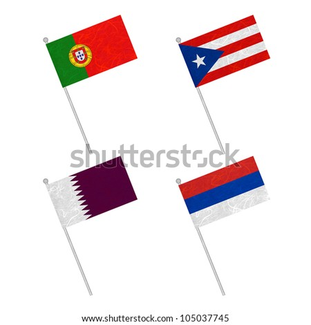 Nation Flag. Flag pole recycled paper on white background. ( Portugal , Puerto Rico , Qatar , Republika Srpska )