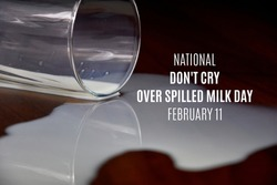 National Don't Cry Over Spilled Milk stock images. Glass of spilled milk images. February 11th, Important day