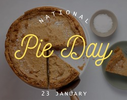 National pie day, January 23, text on the image, pie