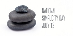 National Simplicity Day stock images. A tribute to Henry David Thoreau. Black stones on a white background. Pile of black lava stones. Simplicity Day Poster, July 12. Important day
