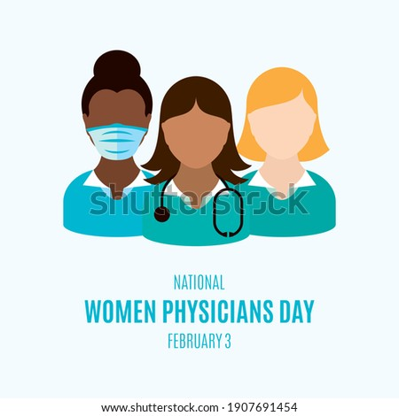 National Women Physicians Day illustration. Female doctor with stethoscope icon. Group women doctors avatar illustration. Women Physicians Day Poster, February 3. Important day Stock photo ©